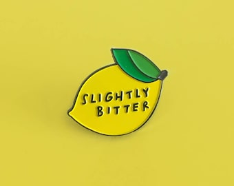Slightly Bitter, enamel pin