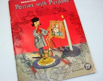 Vintage Book, Parties With Purpose, Dennison, Mid Century, 1949  (1052-08)