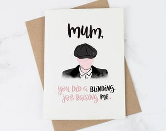 Peaky Blinders Mother's Day Card - Funny Mother's Day Card - Card for Mum