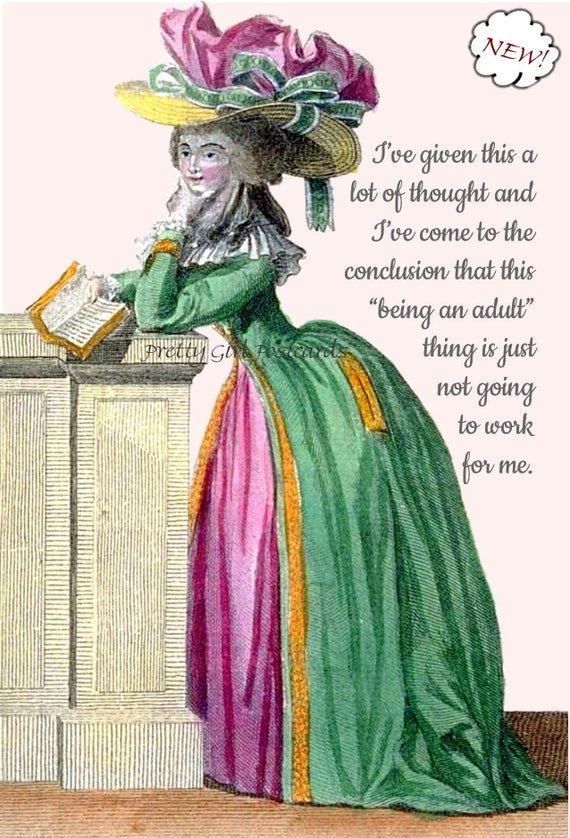 """Marie Antoinette Postcard """"I've Given This A Lot Of Thought... Being An Adult Isn't Going To Work For Me"""" Witty Quote Pretty Girl Postcards"""