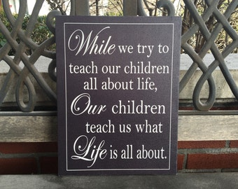Inspirational Mothers Day Canvas, Children, Life, Mothers, Handcrafted Canvas, Mothers Day Gift,