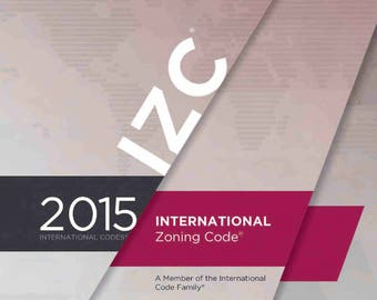 2015 International Zoning Code (IZC) by International Code Council (PDF on CD)