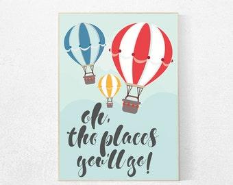 Oh the places you'll go, Hot Air Balloon Nursery Art, nursery decor, Baby Shower Gift, Nursery Prints, New Baby Gift, nursery wall art