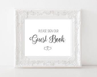 Please Sign Our Guest Book / Wedding Guest Book Signage / Instant Digital Download