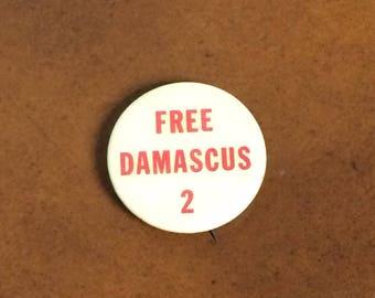 1969 Pinback Button Free Damascus 2