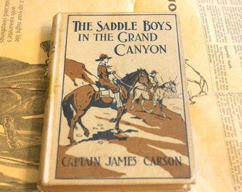 The Saddle Boys in the Grand Canyon Vintage Book