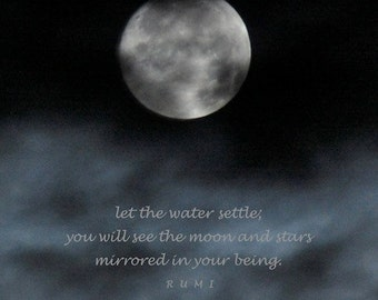 Rumi moon and stars quotation, photo quote, night sky print with quotation, silver full moon print let the water settle, silvery blue clouds