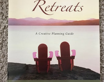 Women's Retreats: a creative planning guide