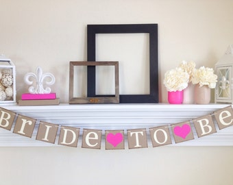 Bride To Be Banner - Bridal Shower Decorations - Bridal Shower Banners - Bachelorette Party - Fuchsia - Bright Pink -