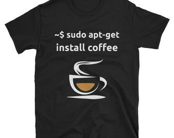 Linux Sudo Apt-Get Install Coffee T-shirt -- Sysadmin Geeks and Nerds