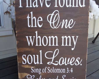 I have found the one whom my soul loves, Song of Solomon, Personalized, Wedding, Anniversary, 26x18