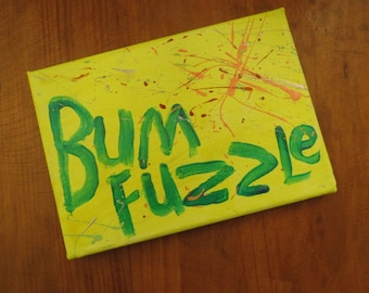BumFuzzle - Small Word Art Painting - Neon Yellow