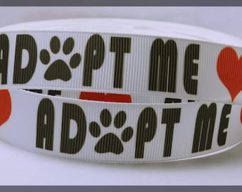 "Adopt Me White Red Heart Love Dog Cat Paw Print Heart Grosgrain Ribbon 5/8 "" WIDE  AM4917"
