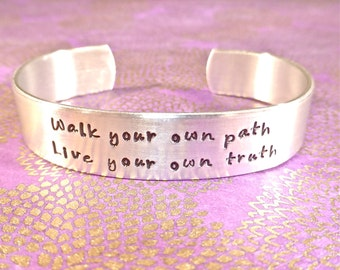 Inspirational gift | Gift for her | Daughter Gift Walk your own path, live your own truth - Custom Hand Stamped Bracelet by MadeByMishka.com