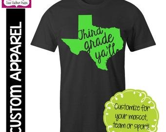 CUSTOM APPAREL: Custom Third Grade Ya'll Spirit T-Shirt - Customize for your state!