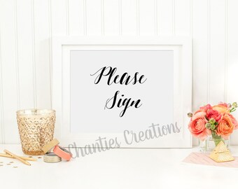 Please Sign. Wedding Sign. Reception Sign. Table Signs. Party Signs. Printable Signs. Wedding Printables. Wedding Decor. Wedding Print.