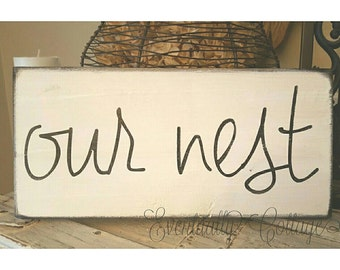 Our Nest handpainted sign