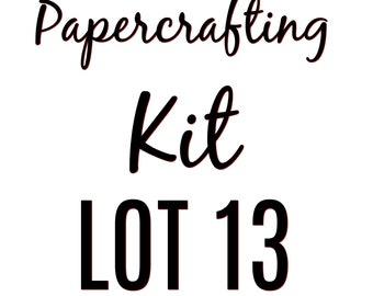 Papercrafting Kit Lot 13