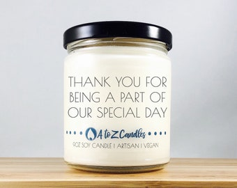 Bridesmaid Thank You Gift Maid of Honor Thank You Gift Thank You for Being Part of Our Special Day Matron of Honor Gift Soy Candles