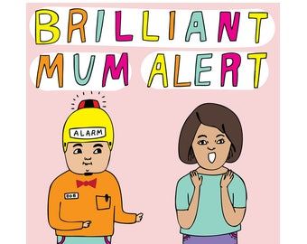 Mothers Day Card - Brilliant Mum Alert