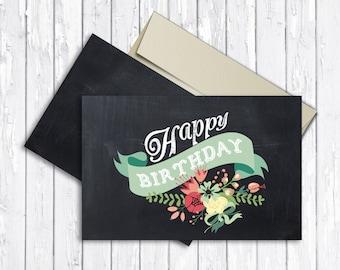 Chalkboard Birthday Card Printable, Floral Birthday Card Folded, Printable Birthday Card, Happy Birthday Card, Digital File
