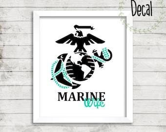 Marine Wife Decal, Marine Corps, USMC , Military Decal, Tumbler Yeti Cup Decal, Car Decal, Window Decal