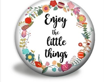 Enjoy The Little Things Mirror, Pocket Mirror, Motivational Mirror