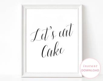 Wedding Reception Cake Sign, Printable Wedding Signs, Printable Wedding Poster, Wedding Sign, Let's Eat Cake, Wedding Cake Sign, Eat Cake
