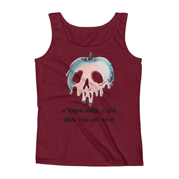 A Poison Apple A Day, Keeps Your Life Away. Halloween Disney Ladies' Tank