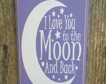 I love you to the moon and back - 6x9 wood/vinyl sign