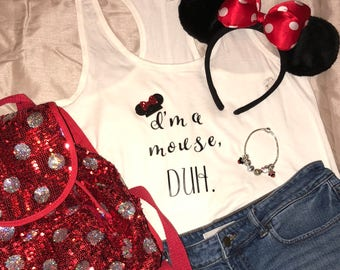I'm a mouse, Duh Shirt- Disney Mean Girls Shirt - Minnie Mouse Shirt