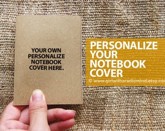 Custom Notebooks with Your Own Cover - THREE SIZES - Personalise made Travel Small Pocket Diary
