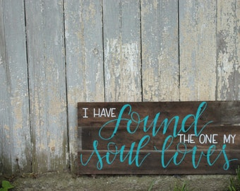 The One my Soul Loves Plaque
