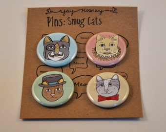 Smug Cats, pin button badges, magnets, hand drawn, illustrations