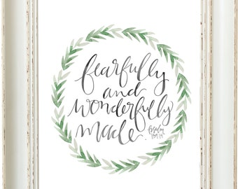 Fearfully and Wonderfully Made - Hand Lettering Scripture Print