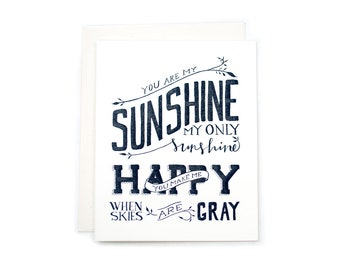 You Are My Sunshine, My Only Sunshine Letterpress Card
