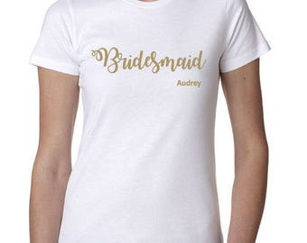 Personalized Bridesmaid Shirt, Bridesmaid Top With Name, Bridal Party Shirt, Getting Ready Photo, Gift For Bridal Party Girls