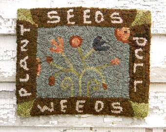 Pull Weeds - DIGITAL Rug Hooking Pattern - from Notforgotten Farm™