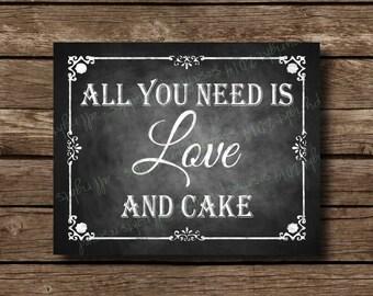 Printable Chalkboard Wedding Cake Sign, Dessert Bar, Wedding Cake, Wedding Sign, Rustic Wedding Sign, Chalkboard Sign, All you need is love