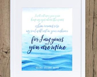 Oceans Lyrics, Christian Art, Hillsong, Scripture Art, Bible Verse Art, Christian Decor, Oceans, Printable, Thinking of You, Encouragement