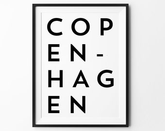 Copenhagen Wall art print, poster, Wall art, motivational, quote, minimalist, black and white, wall decor, scandinavian, 8x10, 11x14, a4, a3