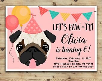 Pug Birthday Invitation, Girls and Boys Party Pug Invitation, Dog Birthday Invitation, Puppy Party Invitation, Printable Digital File