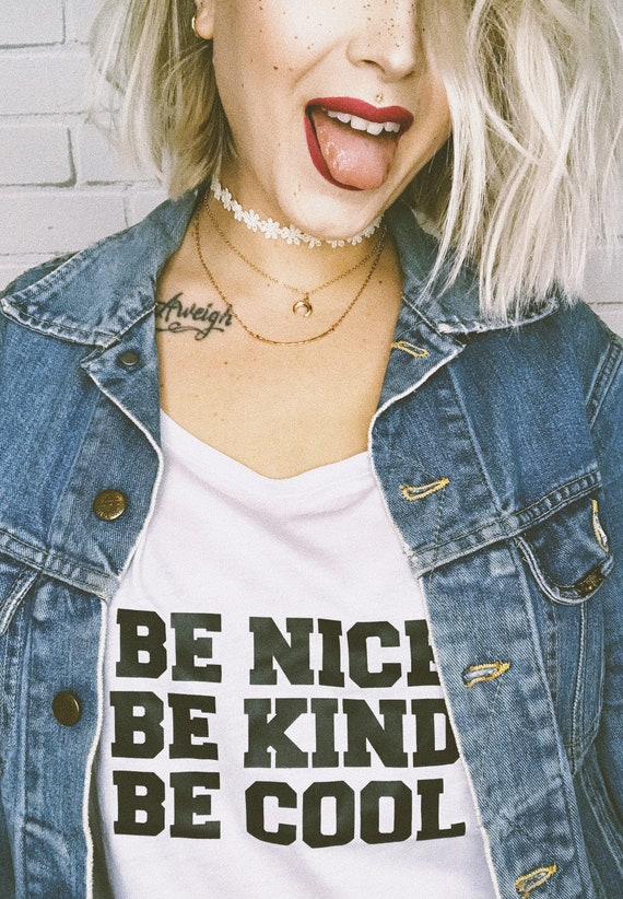 BE NICE Be Kind Be Cool Tee or Tank, Be Nice, Be Kind Tshirt, Be Cool Tshirt, Be Kinds Tshirts, Kind Tees, Kindness Tshirt