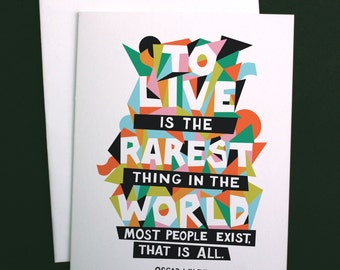 "Oscar Wilde Quote, ""To Live is the Rarest Thing in the World"" Typographic Print, A2 Greeting Card"