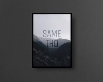 SAME THO // A3 size poster, internet slang series, wall art, print