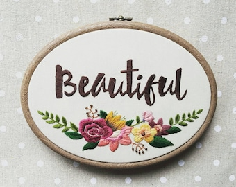 Beautiful - hand embroidery hoop art wall hanging