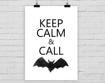 "fine-art print ""Keep calm and call..."" poster bat"