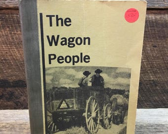 Vintage Book/The Wagon People/Archie White/Kentucky/Copyright 1980