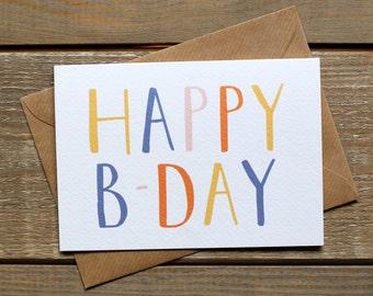 Hand Drawn Colourful 'Happy B-Day' Birthday Card