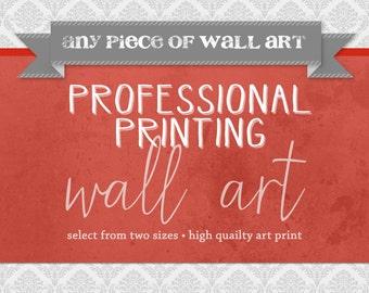 Professional Printing of Wall Art